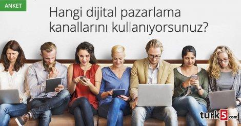 Hangi dijital pazarlama kanallarını kullanıyorsunuz?