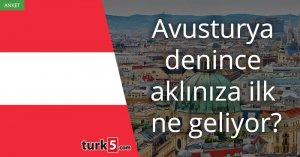 [Anket] Avusturya denince aklınıza ilk ne geliyor?