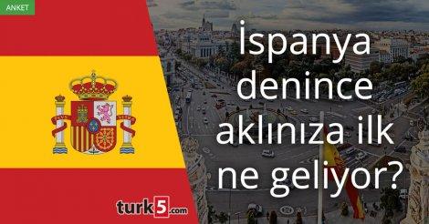 [Anket] İspanya denince aklınıza ilk ne geliyor?