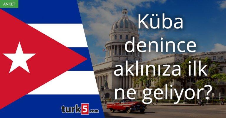 Küba denince aklınıza ilk ne geliyor?
