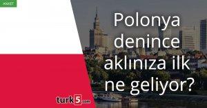 [Anket] Polonya denince aklınıza ilk ne geliyor?