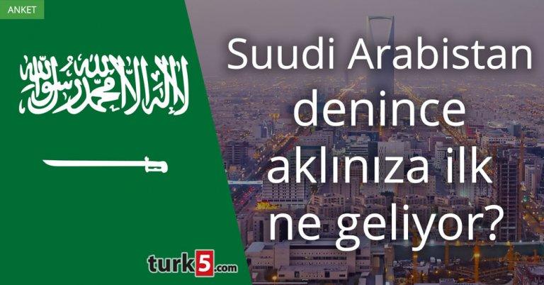 Suudi Arabistan denince aklınıza ilk ne geliyor?