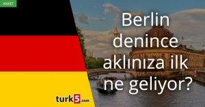 [Anket] Berlin denince aklınıza ilk ne geliyor?