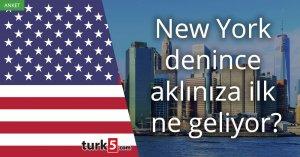 [Anket] New York denilince aklınıza ilk ne geliyor?