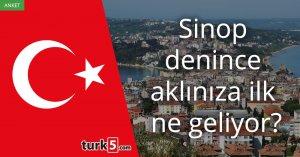 [Anket] Sinop denince aklınıza ilk ne geliyor?