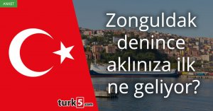 [Anket] Zonguldak denince aklınıza ilk ne geliyor?