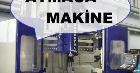 Atmaca Makine - Yeni ve ikinci el sanayi makineleri
