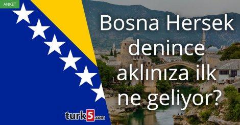 Bosna Hersek denince akla gelen ilk şey