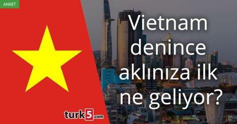 Vietnam denince akla gelen ilk şey