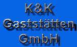 K&K Gaststätten GmbH