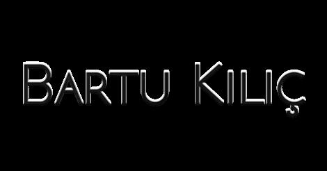 Mr. Kılıç | bartukilic.com