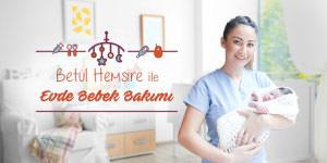 Betül Bağçeci   Bebek Bakım Hizmetleri