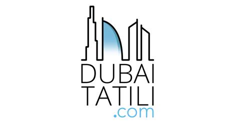 Dubai Tatili | dubaitatili.com