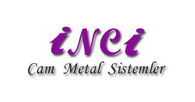 İnci Cam | Metal Sistemler