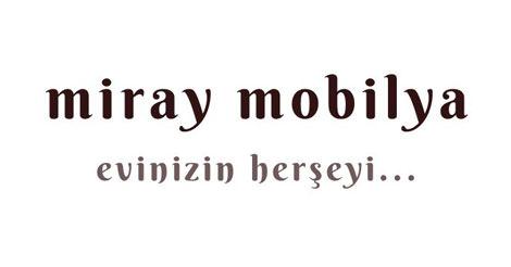 Miray Mobilya