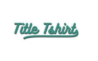 Title Tshirt