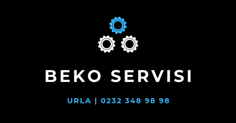 Urla Beko Servisi
