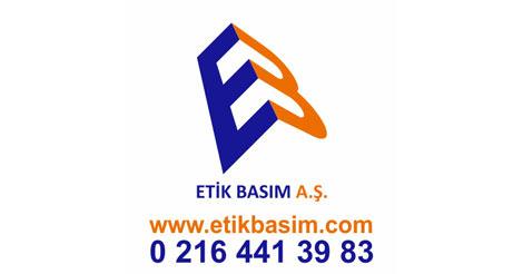 Etik Basım A.Ş.