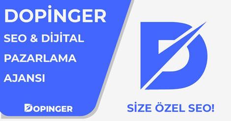 Dopinger | Dijital Pazarlama ve SEO Ajansı